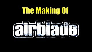 AirBlade :: Making Of | Exclusive PS2 Game