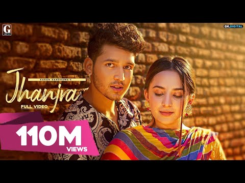 Jhanjra Song Video: Karan Randhawa, Satti Dhillon | Latest Punjabi Song