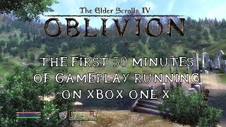 [4K] Elder Scrolls IV: Oblivion the first 50 minutes on Xbox One X