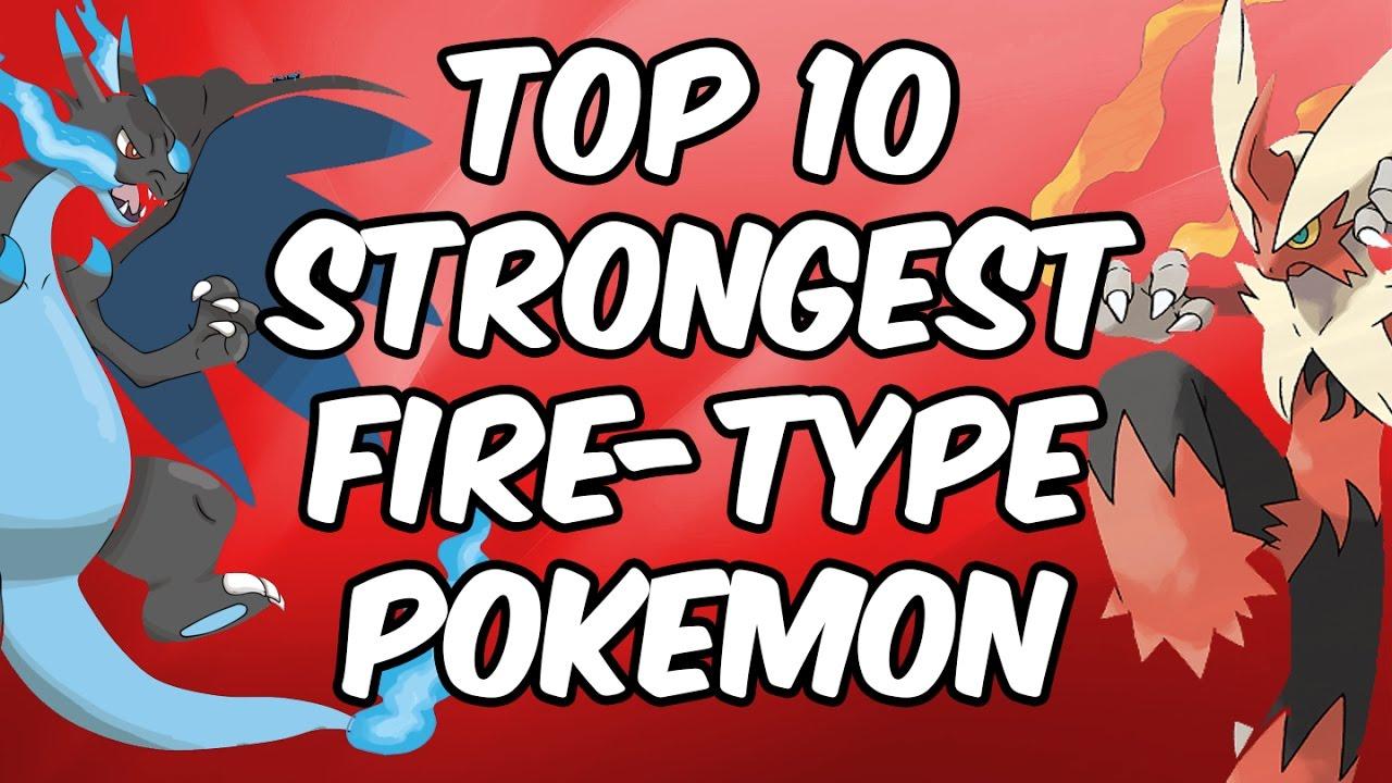 Top 10 Strongest Fire Type Pokemon Youtube