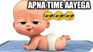 Apna time aayega ||Gully boy || Ranveer singh || animated boss baby version