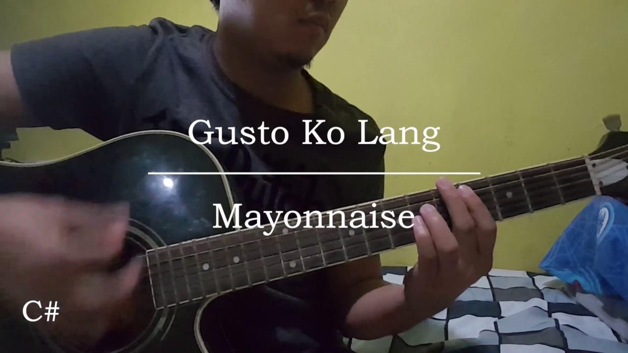 Gusto ko lang - Mayonnaise (Guitar Chords) - YouTube