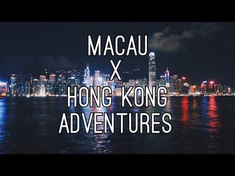 Macau & Hong Kong Adventures 2015