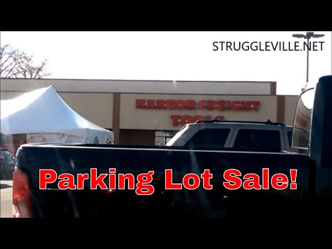 Harbor Freight Parking Lot Sale! LETS GO!