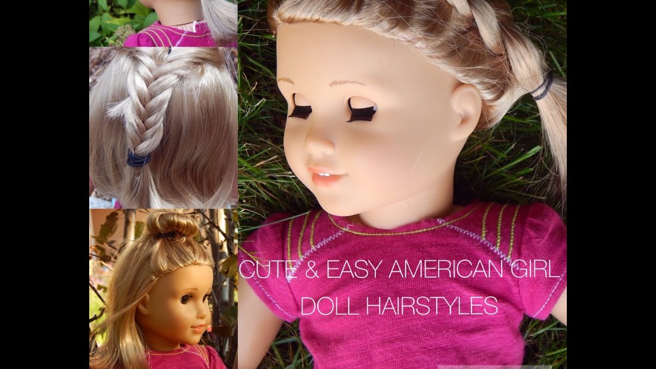 hair styles for american girl dolls amp easy hairstyles for your american doll 9679 | maxresdefault