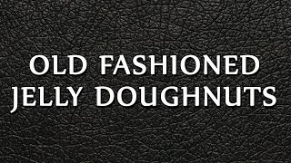 Old Fashioned Jelly Doughnuts  RECIPES  EASY TO LEARN