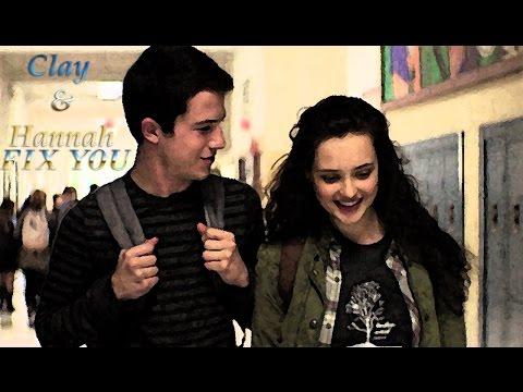 Clay & Hannah | Fix You (13 Reasons Why)