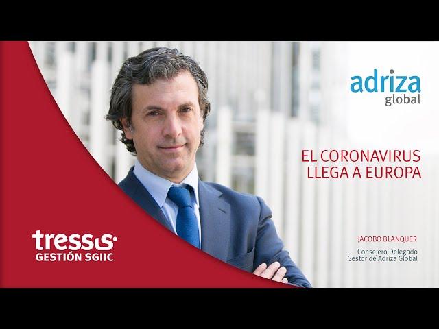Adriza Global. El coronavirus llega a Europa