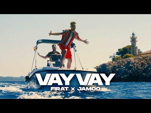FIRAT X JAMOO - VAY VAY (prod. by IsyBeatz \u0026 C55)