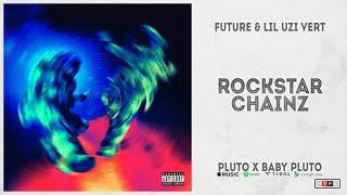 "Future & Lil Uzi Vert - ""Rockstar Chainz"" (Pluto x Baby Pluto)"