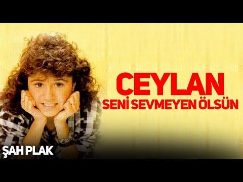 Ceylan-Ceylan Gözlüm [© Şah Plak]