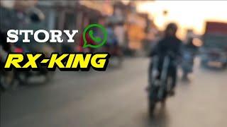 STORY: NDX A.K.A Pamit Kerjo ver RX KING kaleng kaleng
