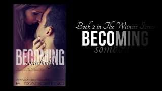 Becoming Somebody- book 2 in The Witness Series