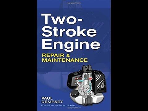 Two Stroke Engine Repair And Maintenance Pdf