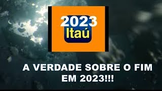A VERDADE SOBRE O COMERCIAL DO ITAÚ E O FIM EM 2023!!!