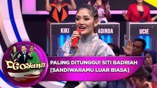 Download lagu Paling Ditunggu! Siti Badriah [SANDIWARAMU LUAR BIASA] - D'Goyang (20/8)