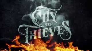 City Of Thieves -- Incinerator (Lyric Video)