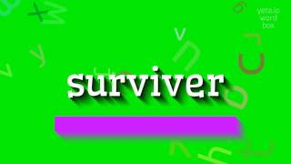 """How to say """"surviver""""! (High Quality Voices)"""