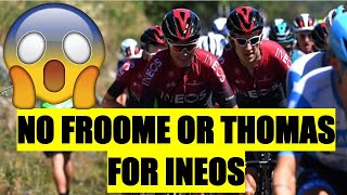 Chris Froome and Geraint Thomas DROPPED for Tour de France 2020 by TEAM INEOS - EXPLAINED