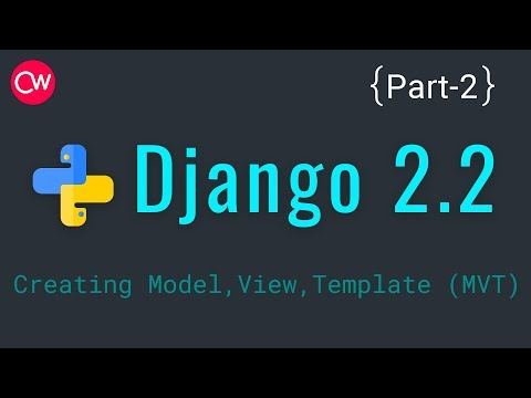 Django-2.2 Part-2 Creating Model, View, Template (MVT) Tutorial | By Creative web thumbnail
