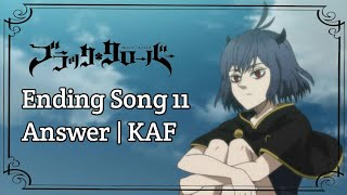Download Lagu Black Clover Ending Song 11 Romaji Lyrics | Answer by KAF mp3