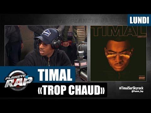 """Planète Rap - Timal """"Trop chaud"""" #Lundi"""