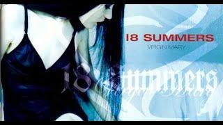 18 Summers - Virgin Mary 2002