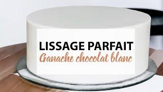 Technique du lissage parfait avec la ganache au chocolat blanc