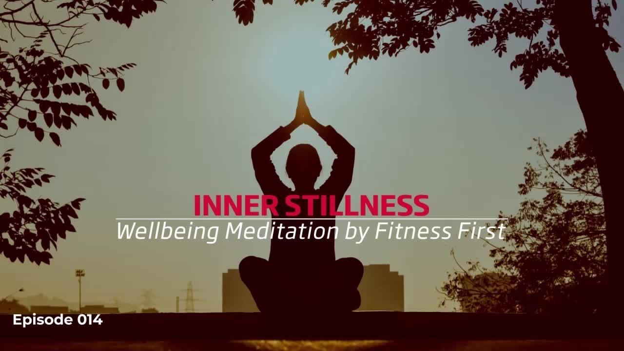 Inner Stillness - Well-being Guided Meditation