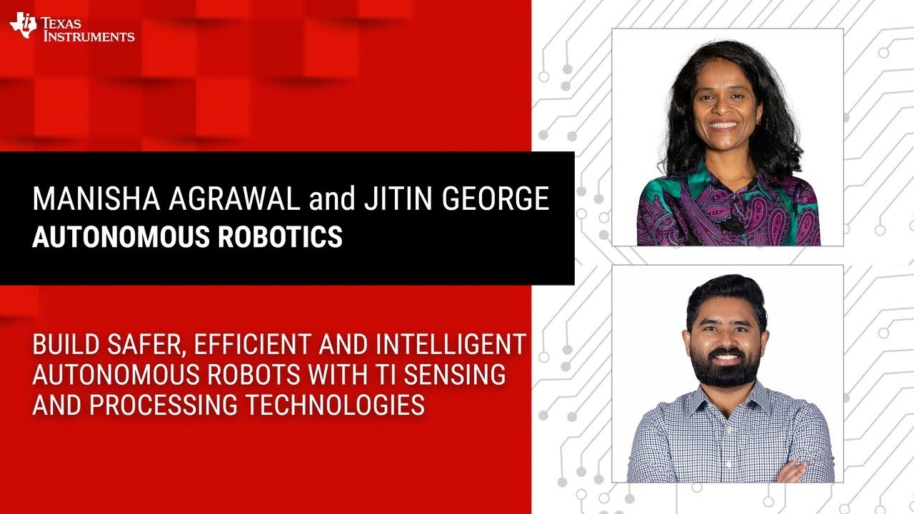 Webinar - Build safer, efficient and intelligent autonomous robots with TI sensing and processing te