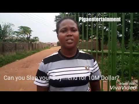 Can you Slap your Boyfriend for 10M Dollar?