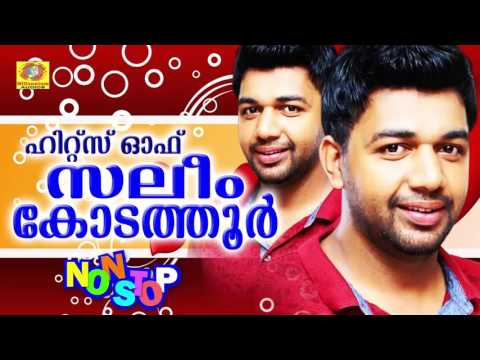 Hits of Saleem Kodathoor  Non Stop Malayalam Songs  Latest Romantic Mappila Album  Superhit Songs