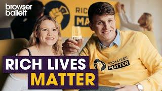 Rich Lives Matter