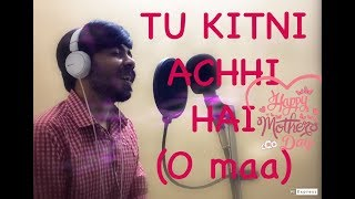 Tu Kitni Achhi Hai O Maa Guru Goldyy Cover Song