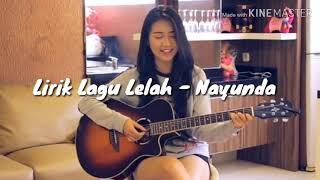 [1.40 MB] Lirik Lagu Lelah - Nayunda