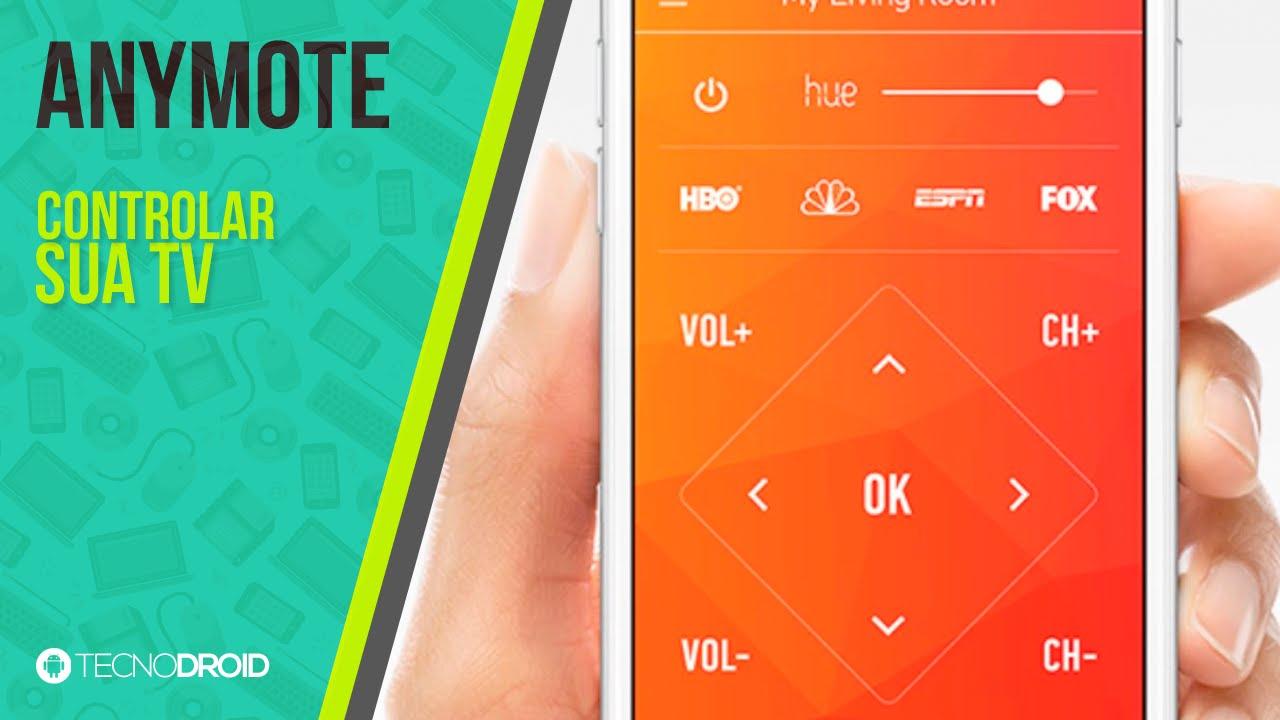 Como controlar sua TV pelo Android - AnyMote (controle remoto)