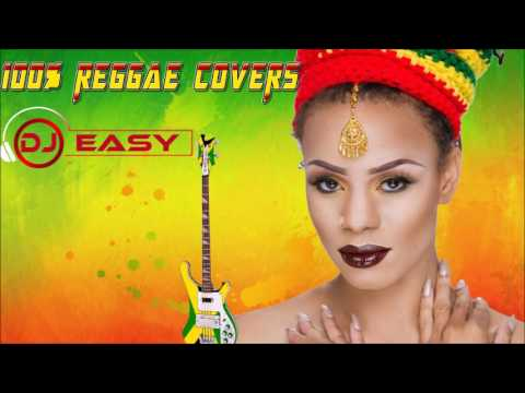 100% Reggae s of Popular Songs mix ●RnB ●Pop● Country● Inna Reggae  djeasy