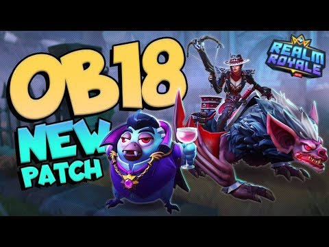 Realm Royale OB18 NEW Patch Update + Gameplay