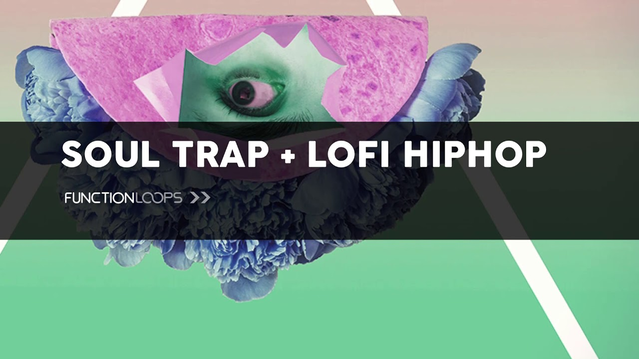 SOUL TRAP & LOFI HIPHOP - Sample Pack | Construction Kits, Loops, MIDI  FIles, One Shot Samples