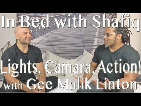 Gee Malik Linton - Writer Director Producer - In Bed WIth Shafiq