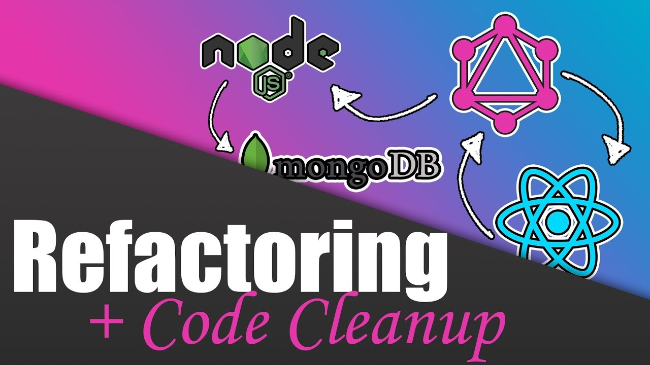 #9 Refactoring our Code | Build a Complete App with GraphQL, Node js,  MongoDB and React js