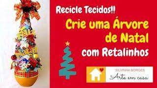 Recicle Tecidos e Faça uma linda Árvore de Natal com Retalhinhos