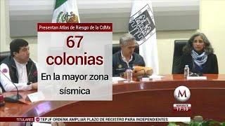 Ubican 67 colonias de mayor riesgo sísmico en la CdMx