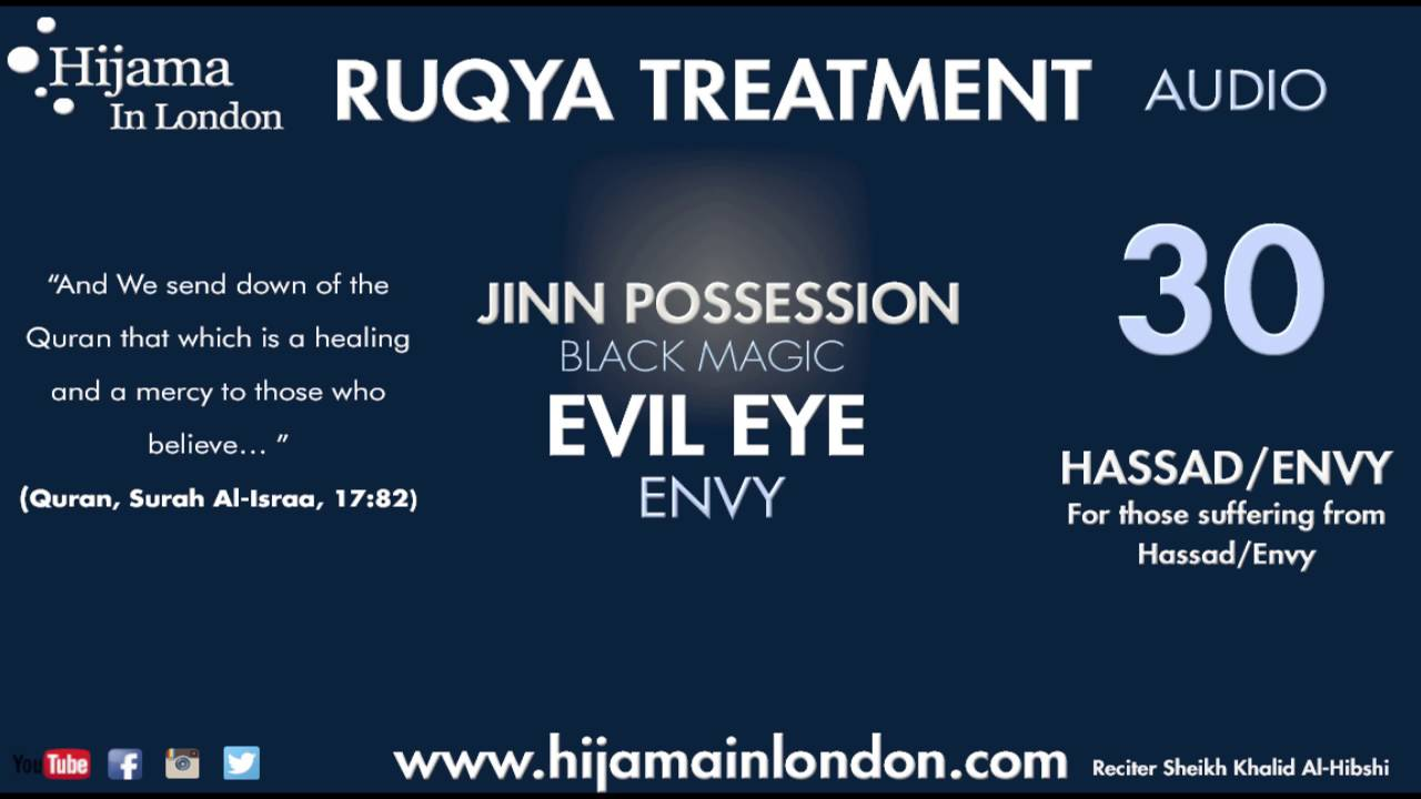 Ruqyah Treatment - Envy (Hasad) Audio and Evil Eye (Ayn)