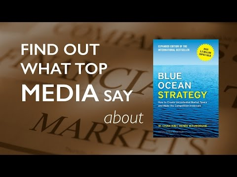 What Media Say About Blue Ocean Strategy