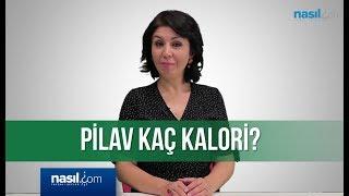 Pilav kaç kalori? | Diyet-Kilo | Nasil.com