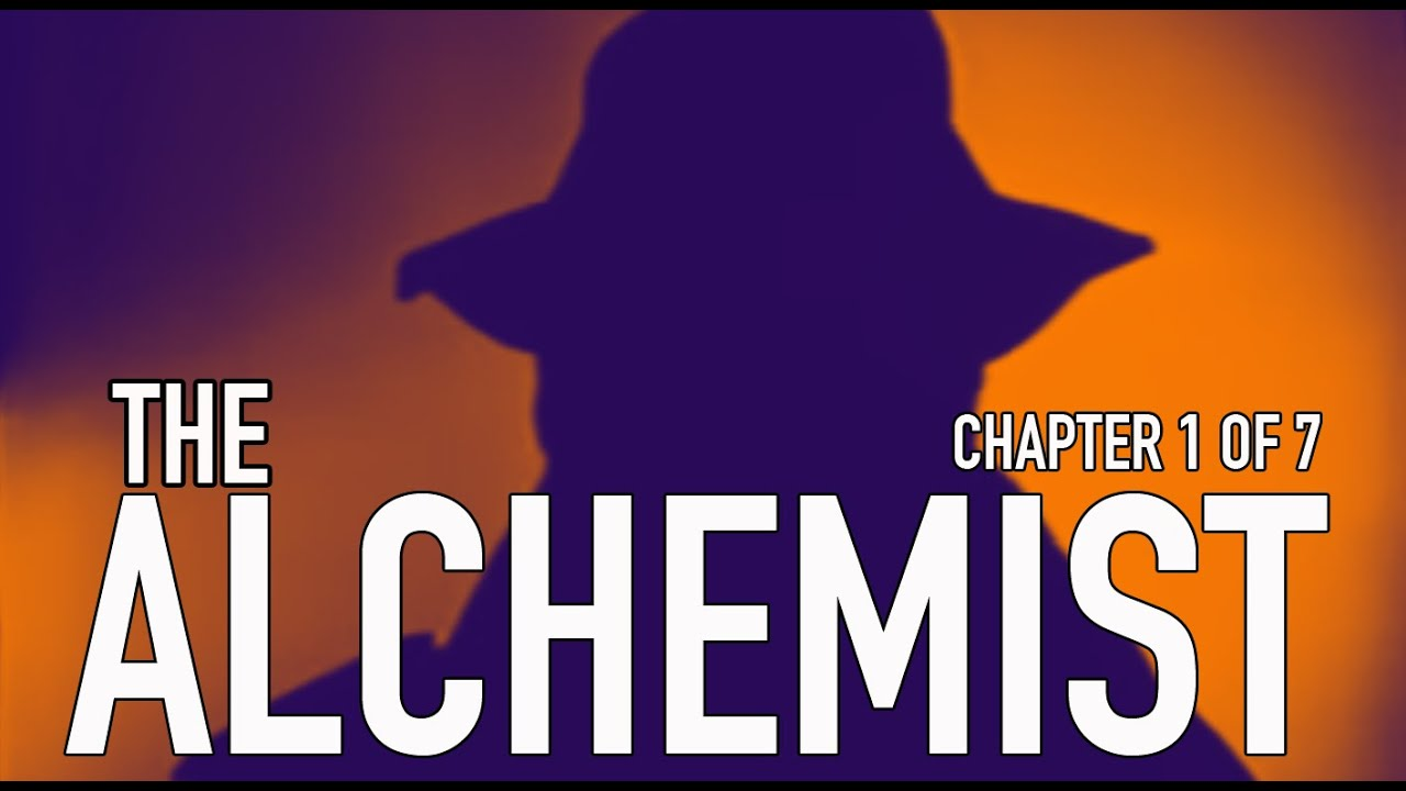 the alchemist chapter  the alchemist chapter 1
