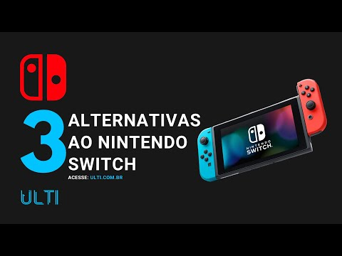 3 Alternativas ao Nintendo Switch
