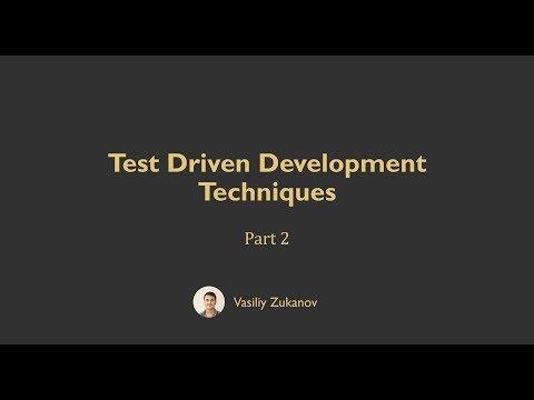 Test Driven Development Techniques - Part 2.2 - Uncle Bob's Technique