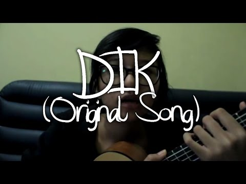 Dik - Tika Prasastya (Original Song)